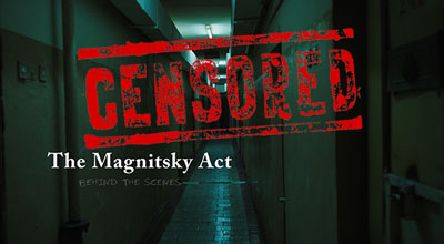 the-magnitsky-act-behind-the-scenes-censored