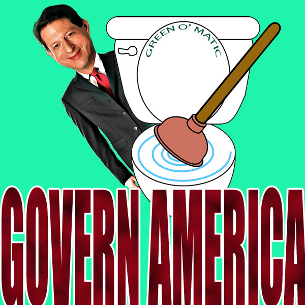 "Al Gore peaks out from behind an overflowing low flush toilet with a plunger sticking out of it. The words ""Green O' Matic"" appear on the lid."