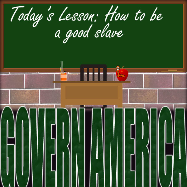 "Chalkboard with the words ""Today's Lesson: How to be a good slave"" written on it. In front of that, is a desk with an apple which has a smiling worm coming out of it."
